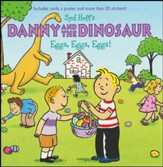 Danny and the Dinosaur: Eggs, Eggs, Eggs!