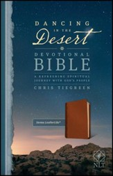 NLT Dancing in the Desert Devotional Bible: A Refreshing Spiritual Journey with God's People--imitation leather, sienna - Imperfectly Imprinted Bibles