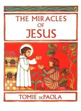 The Miracles of Jesus [Tomie dePaola]