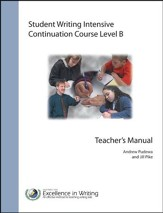 Student Writing Intensive Continuation Course Level B Teacher's Manual