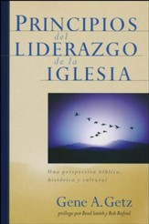 Principios del Liderazgo de la Iglesia  (Elders and Leaders: God's Plan for Leading the Church)
