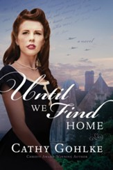 Until We Find Home, Paperback