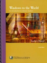 Windows to the World: An Introduction to Literary Analysis (Teacher's Manual Only)