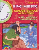 5 Minute Sunday School Activities: Jesus' Miracles and Messages
