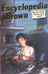 Encyclopedia Brown Series #13: Encyclopedia Brown and the  Case of the Midnight Visitor
