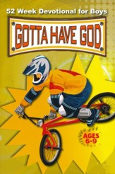 Gotta Have God 52 Week Devotional for Boys - Ages 6-9 - PDF Download [Download]