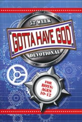 Gotta Have God 52 Week Devotional for Boys - Ages 10-12 - PDF Download [Download]