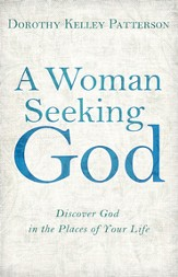 A Woman Seeking God: Discover God in the Places of Your Life - eBook