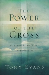 The Power of the Cross: Putting It to Work in Your Life  - Slightly Imperfect