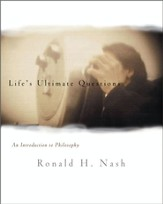 Life's Ultimate Questions: An Introduction to Philosophy - eBook
