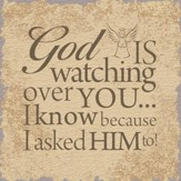 God Is Watching Over You, Tabletop Plaque