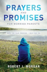 Prayers and Promises for Worried Parents - eBook