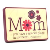 Mom, You Have a Special Place--Desktop Plaque