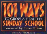101 Ways to Grow a Healthy Sunday School