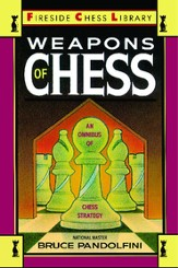 Weapons of Chess: An Omnibus of Chess Strategies - eBook