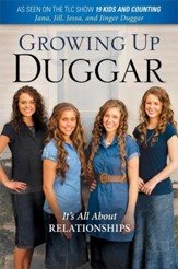 Growing Up Duggar: The Duggar Girls Share Their View of Life Inside American's Most Well-Known Super-Sized Family - eBook
