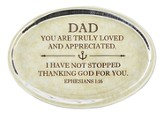 Dad, Ephesians 1:16 Oval Paperweight