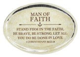 Man of Faith, I Corinthians 16:13 Oval Paperweight