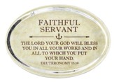 Faithful Servant, Deuteronomy 15:10 Oval Paperweight