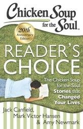 Chicken Soup for the Soul: Reader's Choice 20th Anniversary Edition: The Chicken Soup for the Soul Stories that Changed Your Lives - eBook