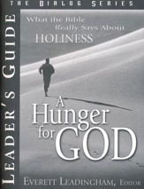 A Hunger for God: What the Bible Really Says About Holiness
