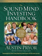 The Sound Mind Investing Handbook: A Step-by-Step Guide  to Managing Your Money from a Biblical Perspective