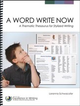 A Word Write Now: A Thematic Thesaurus for Stylized Writing (3rd Edition)