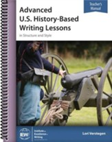 Advanced U.S. History-Based Writing  Lessons (Teacher's Manual Only)