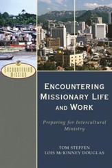 Encountering Missionary Life and Work (Encountering Mission): Preparing for Intercultural Ministry - eBook