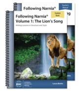 Following Narnia Volume 1: The  Lion's Song--Teacher/ Student Combo