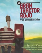 El Gran Tractor Rojo y la Pequeña Aldea  (The Big Red Tractor and the Little Village)