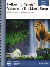 Following Narnia Volume 1: The Lion's Song Teacher Manual  (3rd Edition)