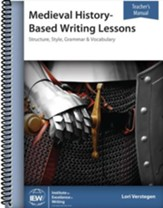 Medieval History-Based Writing  Lessons Teacher Book (4th Edition)