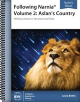Following Narnia Volume 2: Aslan's Country Teacher Book