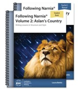 Following Narnia Volume 2: Aslan's Country--Teacher/ Student Combo