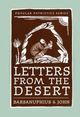 Letters from the Desert: A Selection of Questions and Responses (Popular Patristics)