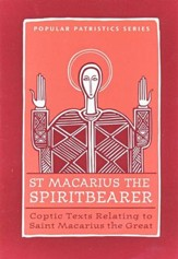 Coptic Texts Relating to St. Macarius the Great (Popular Patristics)