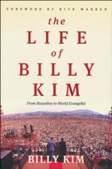 The Life of Billy Kim: From Houseboy to World Evangelist