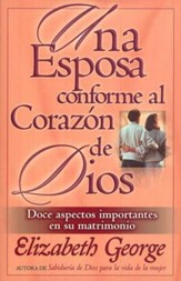 Una Esposa Conforme al Coraz�n de Dios  (A Wife After God's Own Heart)