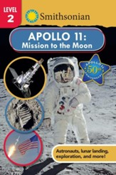 Smithsonian Reader: Apollo 11: Mission to the Moon, Level 2