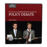 The NCFCA Comprehensive Guide to  Policy Debate Coach's Manual