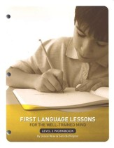 First Language Lessons for the Well-Trained Mind, Level 3--Student Workbook