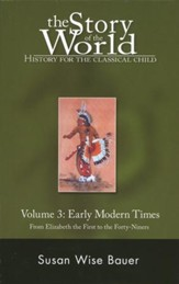 Early Modern Times. Vol. 3 - The Story of the World