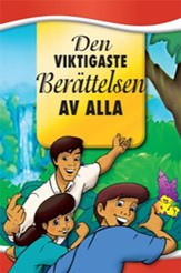 Most Important Story Ever Told, Swedish Edition