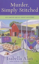 Murder, Simply Stitched, Amish Quilt Shop Mystery Series #2