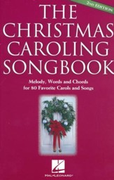 The Christmas Caroling Songbook, 2nd Edition