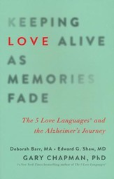 Keeping Love Alive as Memories Fade: The 5 Love Languages and the Alzheimer's Journey - Slightly Imperfect