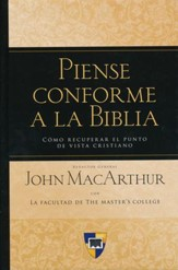 Piense Conforme a la Biblia  (Think Bibically!)