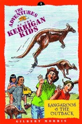 Kangaroos & The Outback, Adventures Of The Kerrigan Kids #3