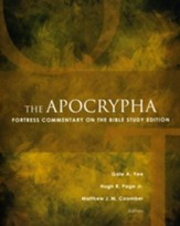The Apocrypha: Fortress Commentary on the Bible Study Edition